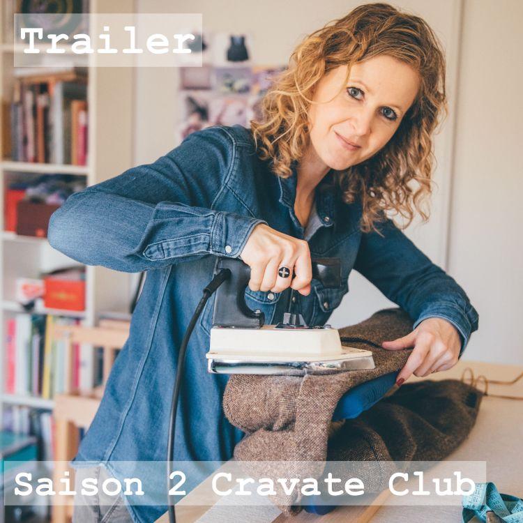 cover art for Trailer Cravate Club S2E0