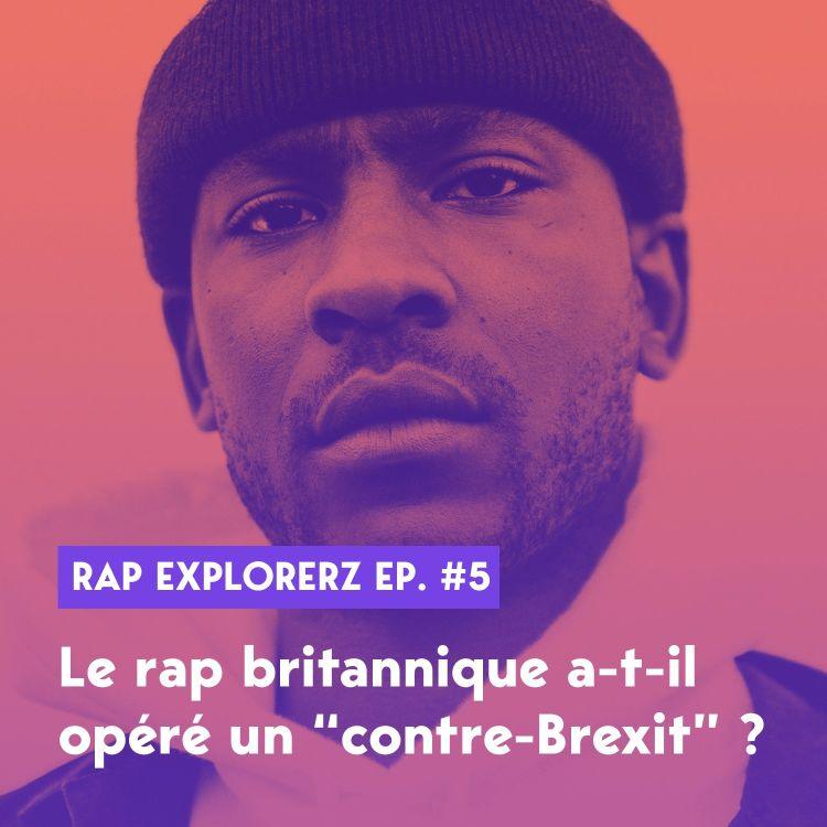 cover art for Le rap britannique a-t-il opéré un contre-Brexit ?