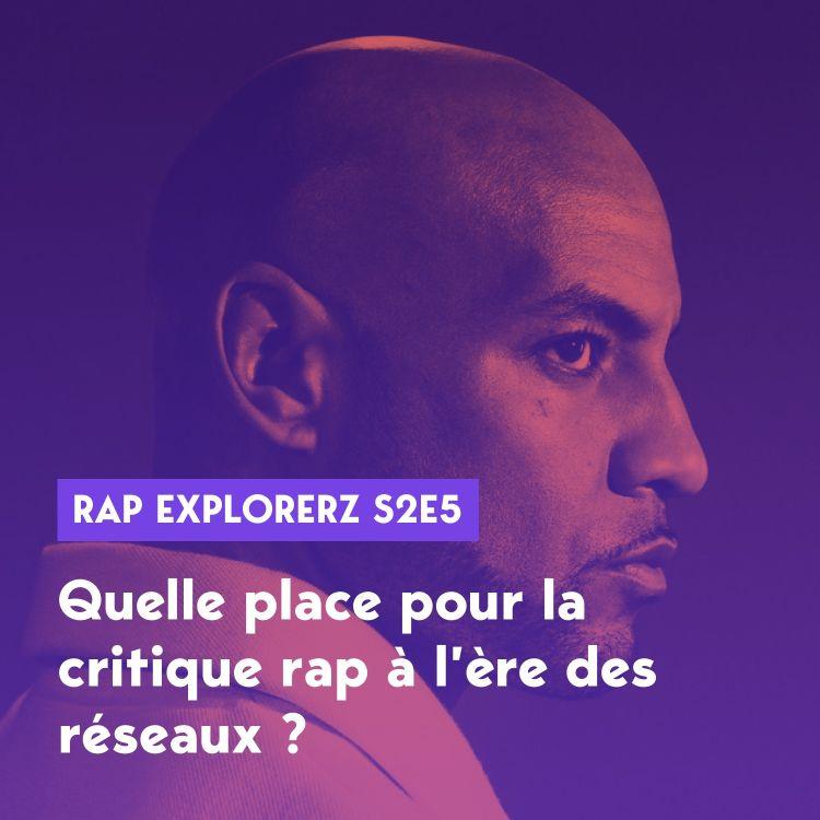 cover art for Quelle place pour la critique rap à l'ère des réseaux ?