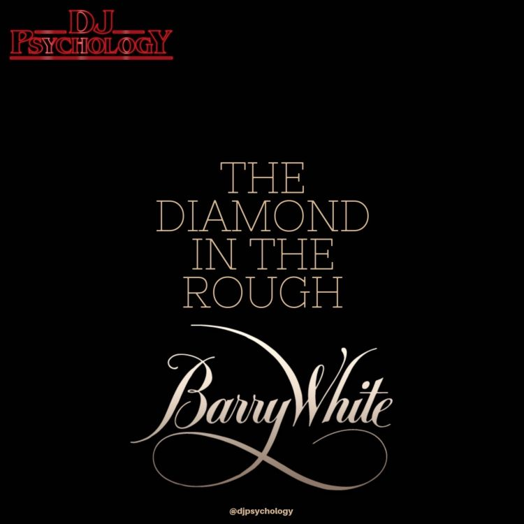 The Diamond In The Rough: The Barry White Session - The