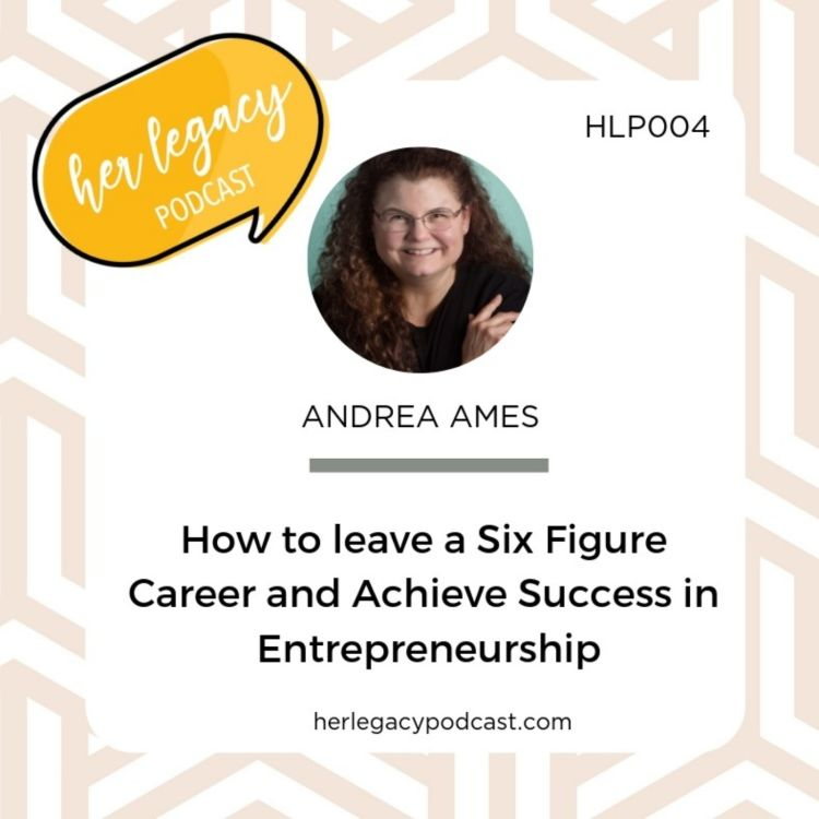 HLP 004 - How to leave a Six Figure Career and Achieve Success in