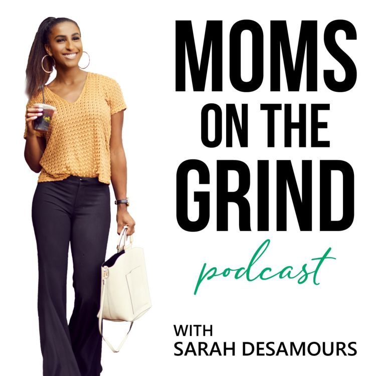 cover art for 013: Noëlly Sam Discusses Her Growth In The Fashion Industry, Starting Her Own Consulting Firm, Twitter Wins And How Motherhood Changed Her Business