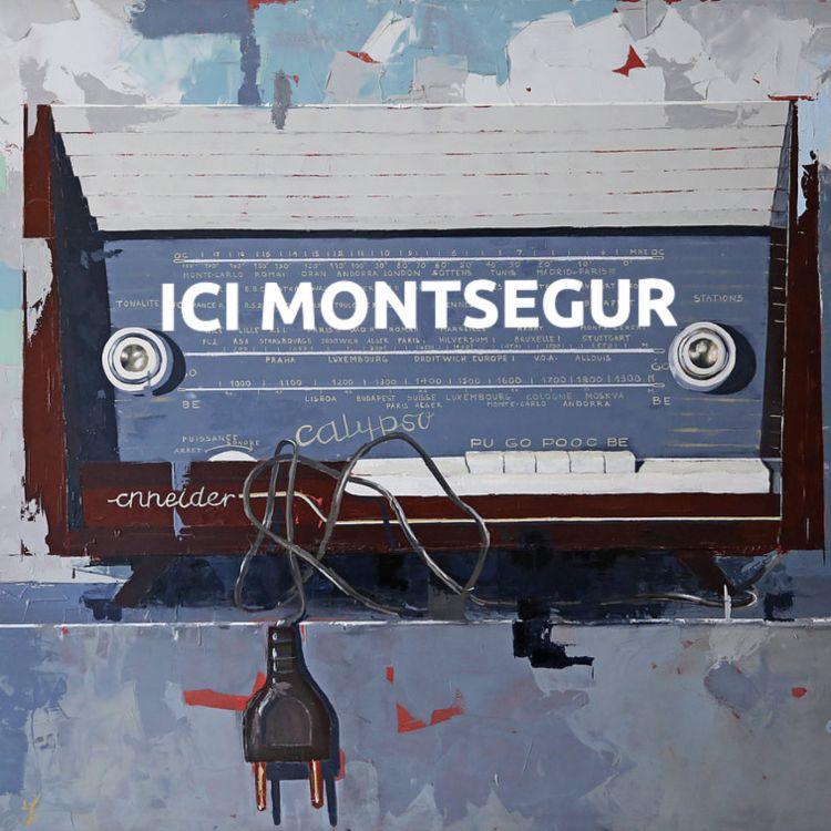 cover art for Ici Montségur-sur-Lauzon