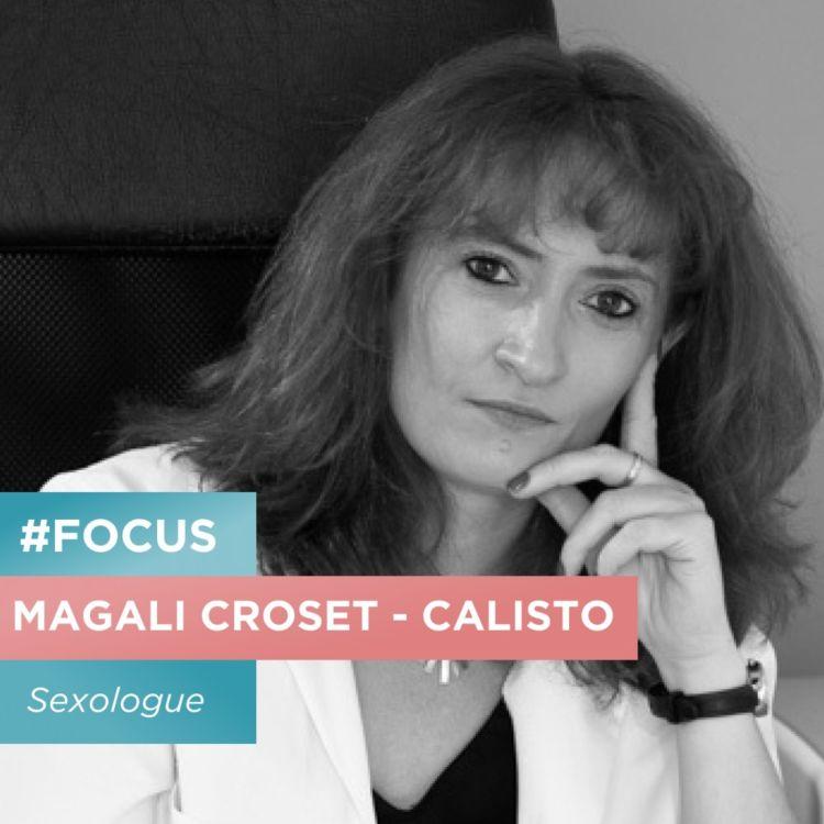 cover art for FOCUS #3 - Le bondage, c'est quoi ? Rencontre avec la sexologue Magali Croset - Calisto