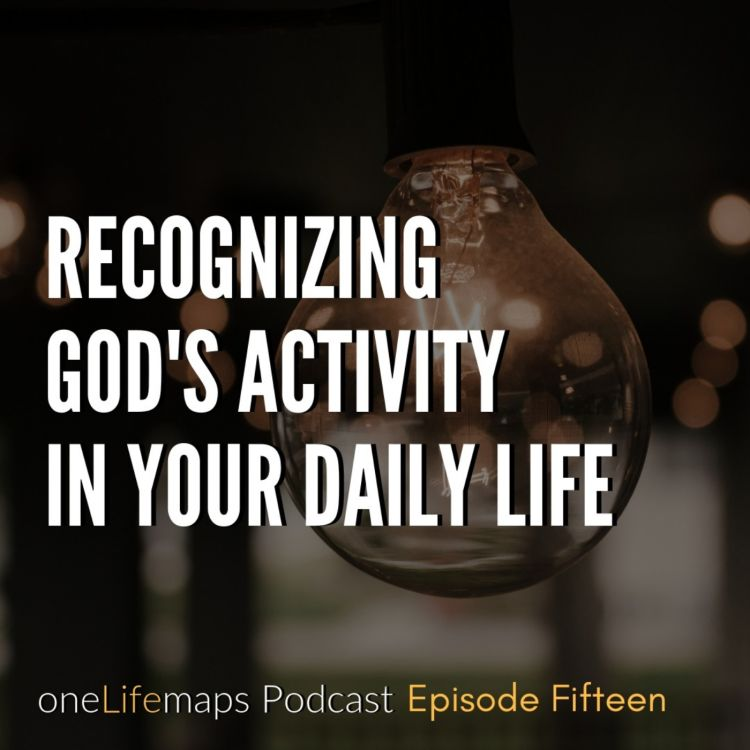 cover art for 15. Recognizing God's Activity in Your Daily Life