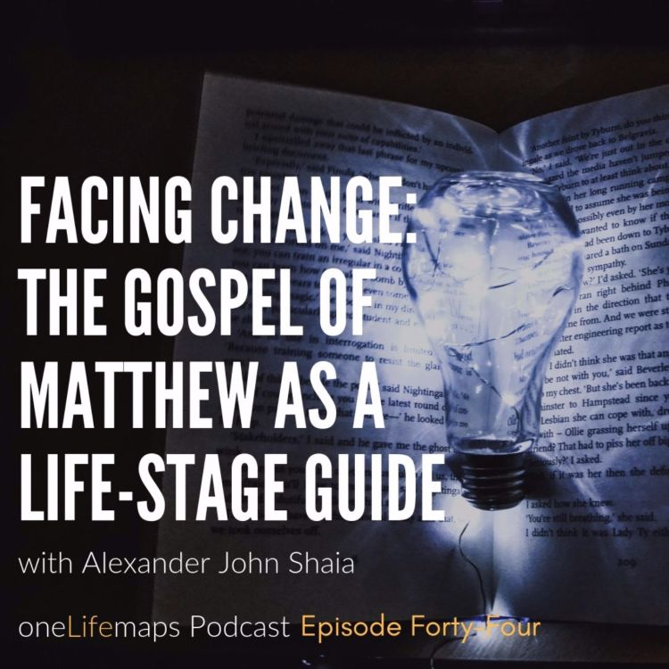 cover art for Facing Change: The Gospel of Matthew as a Life-Stage Guide