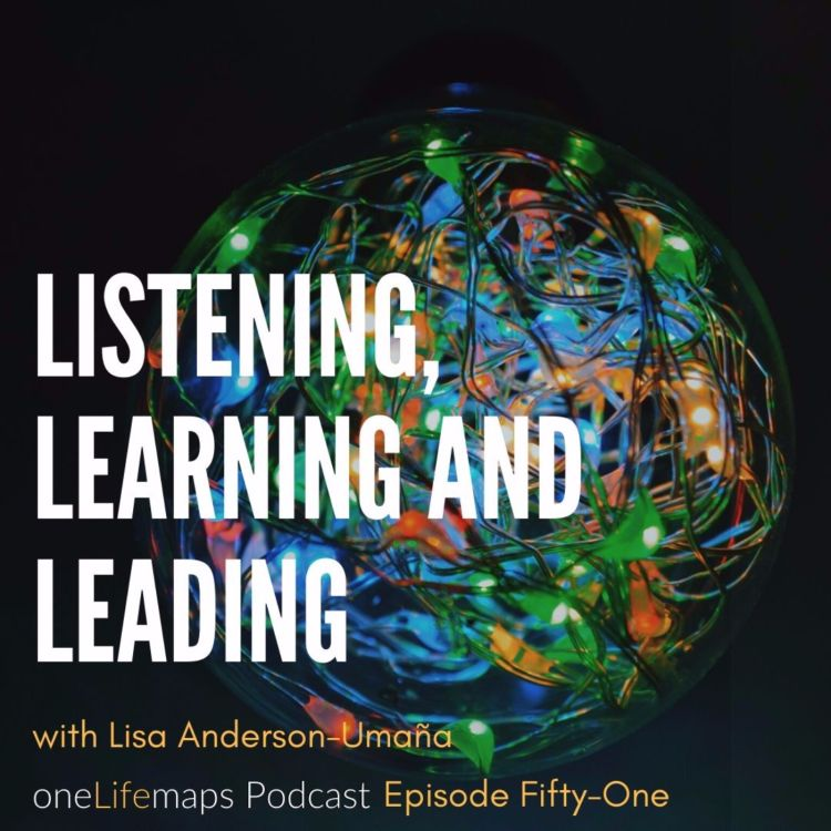cover art for 51   Listening, Learning & Leading