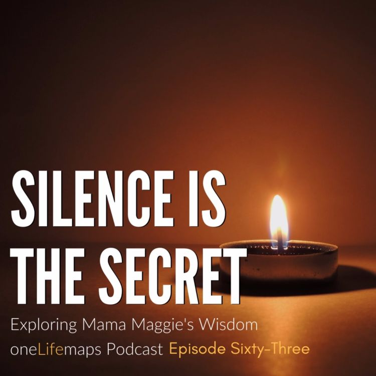 cover art for 63. Silence is the Secret