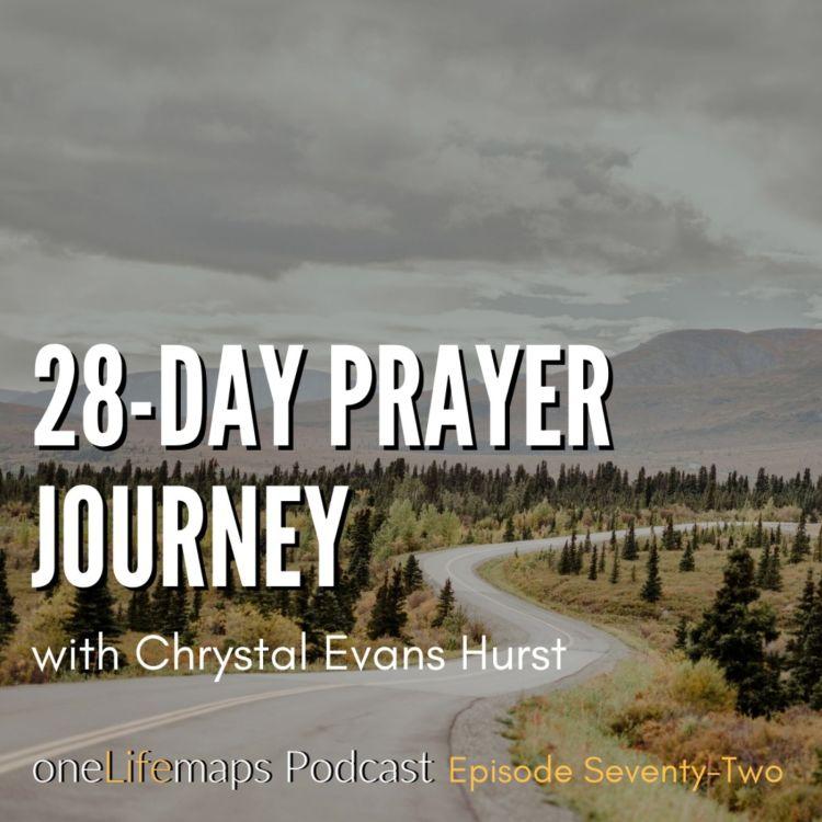 cover art for 72. 28-Day Prayer Journey