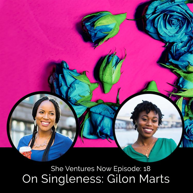 cover art for Episode 18 - Guest Interview with Gilon Marts on Singleness