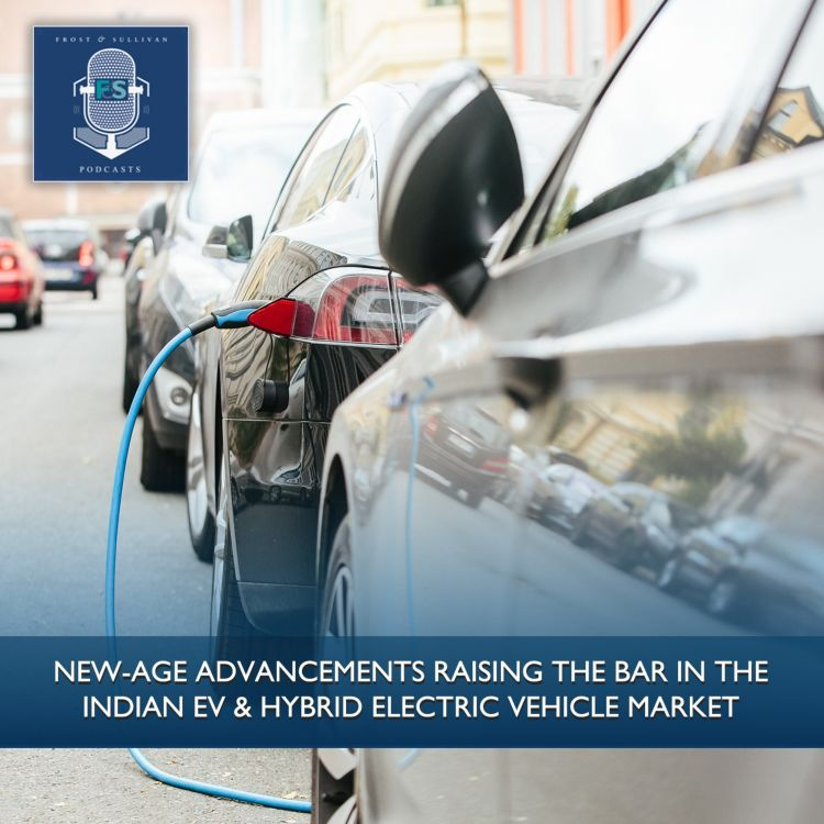 New-age Advancements Raising the Bar in the Indian EV & Hybrid