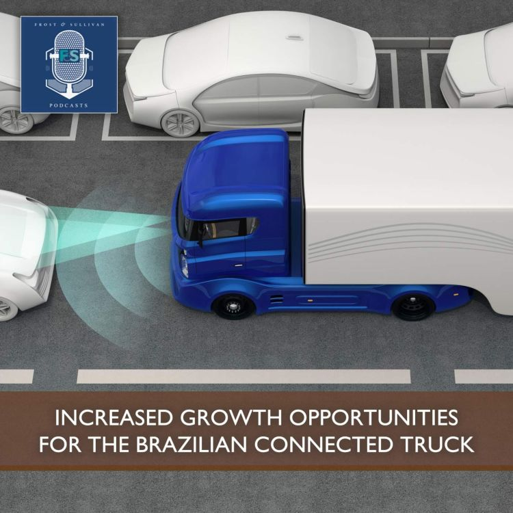 cover art for Increased Growth Opportunities for the Brazilian Connected Truck Market