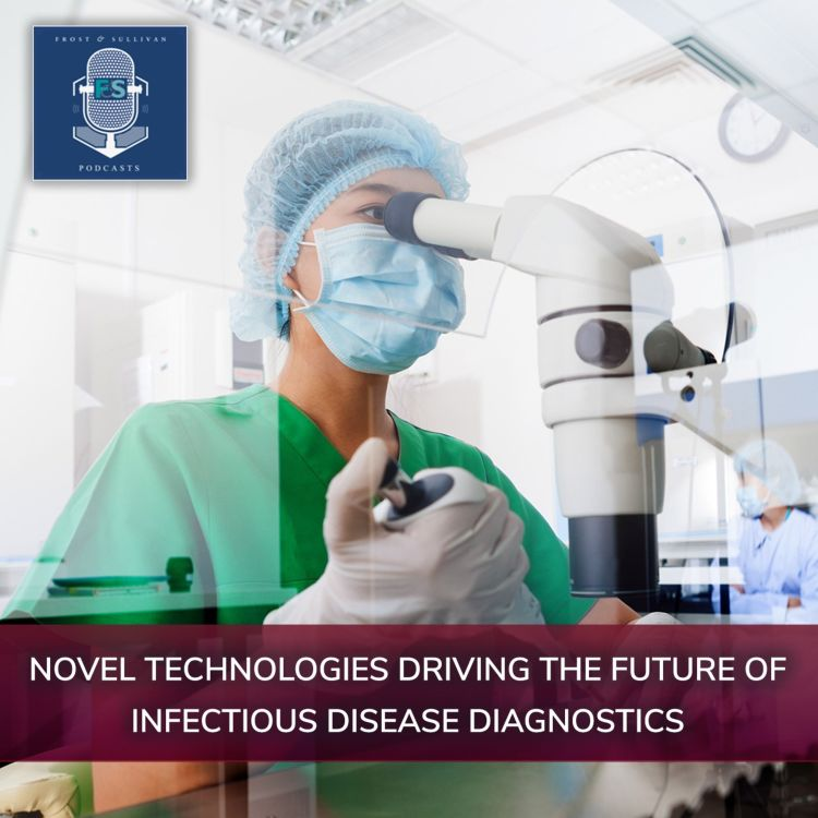 cover art for Novel Technologies Driving  the Future of Infectious Disease Diagnostics