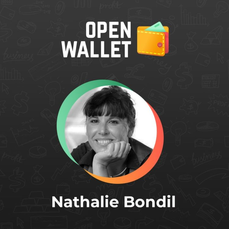 cover art for Open Wallet #6 - Nathalie Bondil