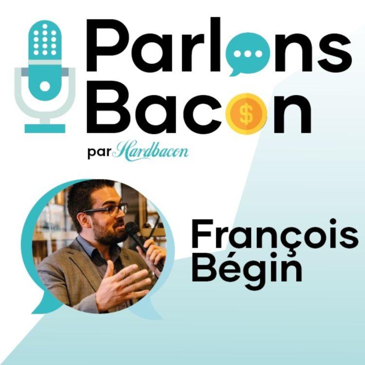 cover art for Parlons Bacon avec François Bégin