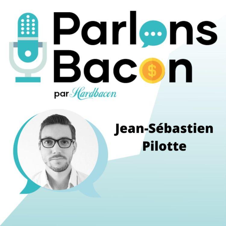 cover art for Parlons Bacon avec  Jean-Sébastien Pilotte