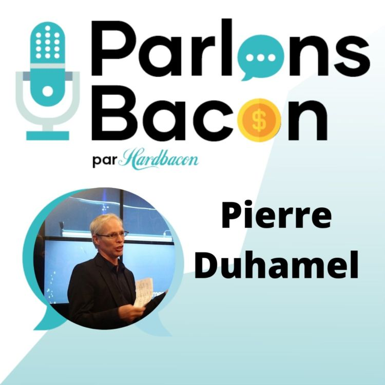 cover art for Parlons Bacon avec Pierre Duhamel