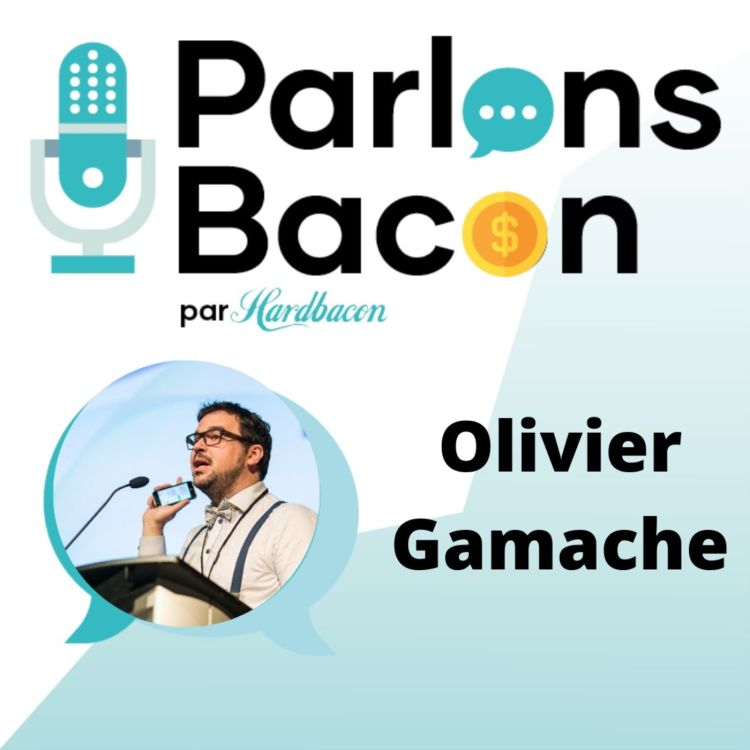 cover art for Parlons Bacon avec Olivier Gamache