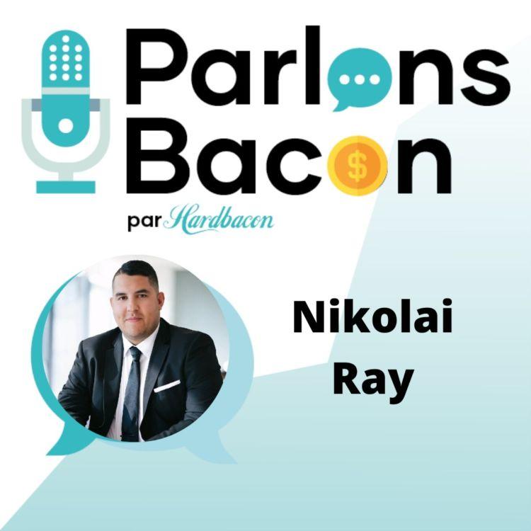 cover art for Parlons Bacon avec Nikolai Ray