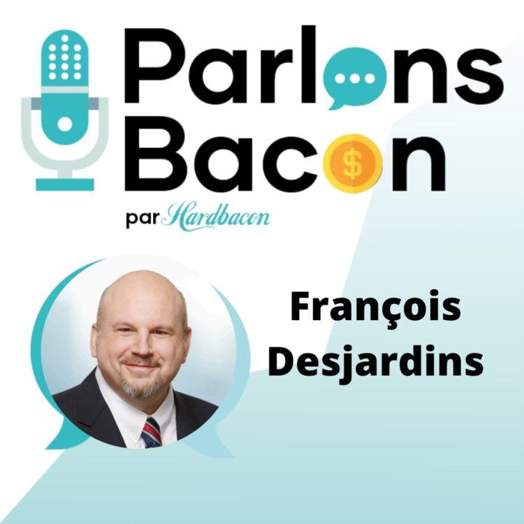 cover art for Parlons Bacon avec François Desjardins