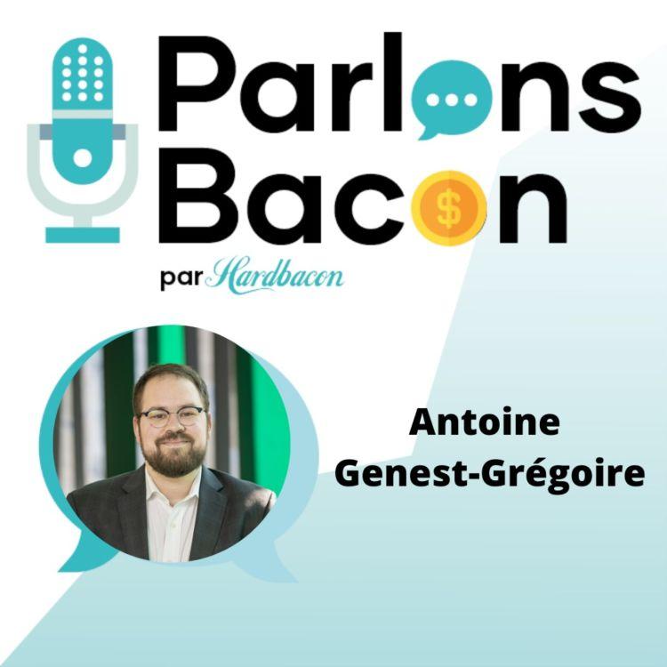 cover art for Parlons Bacon avec Antoine Genest-Grégoire