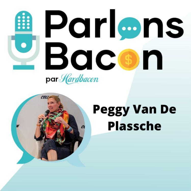 cover art for Parlons Bacon avec Peggy Van De Plassche