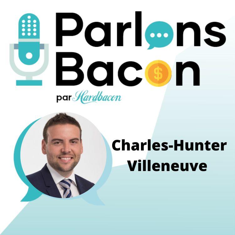 cover art for Parlons Bacon avec Charles-Hunter Villeneuve