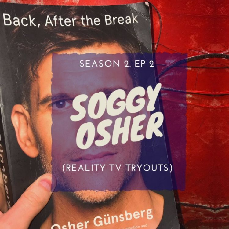 cover art for SOGGY OSHER (Reality TV Tryouts)