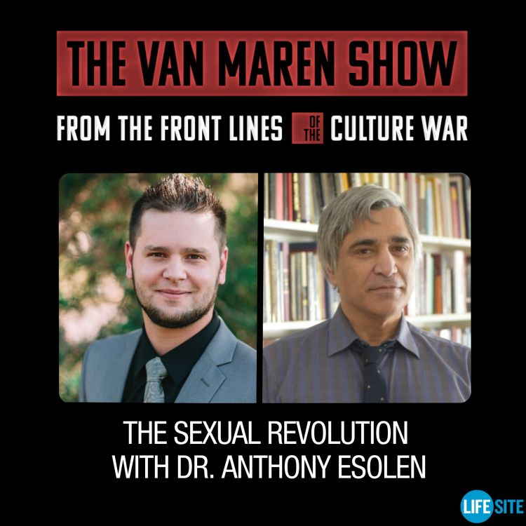 cover art for Episode 1: The Sexual Revolution with Dr. Anthony Esolen