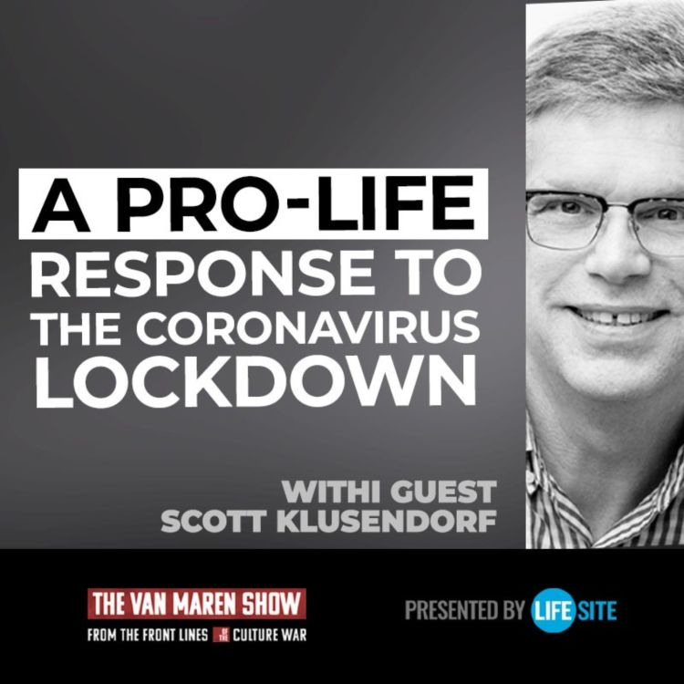 cover art for Why pro-lifers shouldn't support the coronavirus lockdown