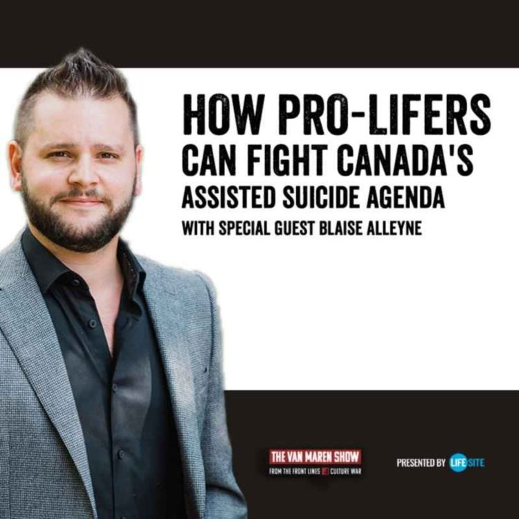 cover art for How pro-lifers can fight Canada's assisted suicide agenda