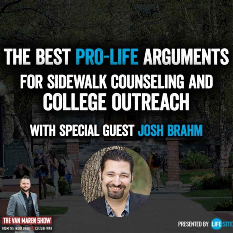 cover art for The best pro-life arguments for sidewalk counseling and college outreach