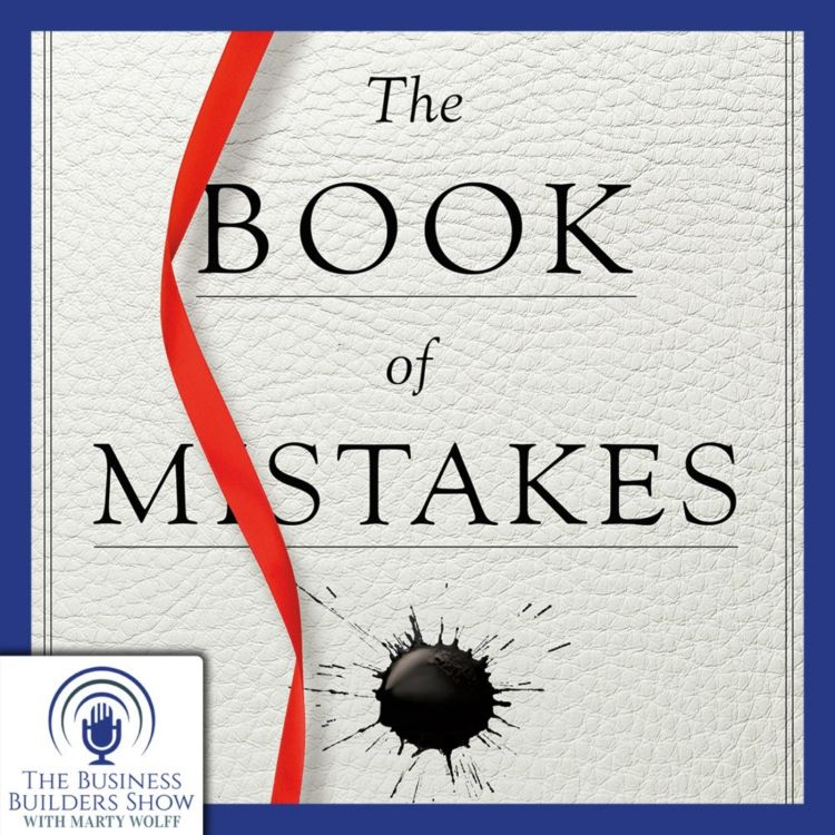 """cover art for """"The Book of Mistakes"""" by Skip Prichard Leads Us to Success!"""