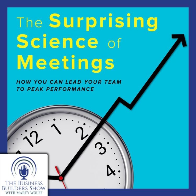 "cover art for ""Surprising Science of Meetings"" with Steven G. Rogelberg"