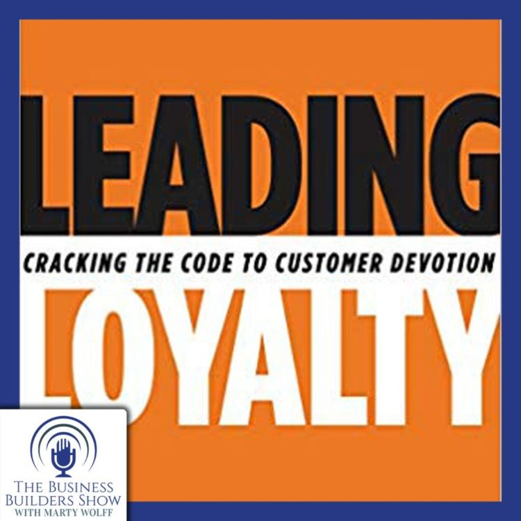 """cover art for """"Leading Loyalty"""" with Sandy Rogers of Franklin Covey's Loyalty Practice"""