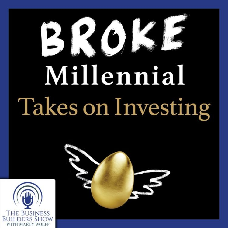 cover art for Broke Millennial Takes on the Business Builders Show