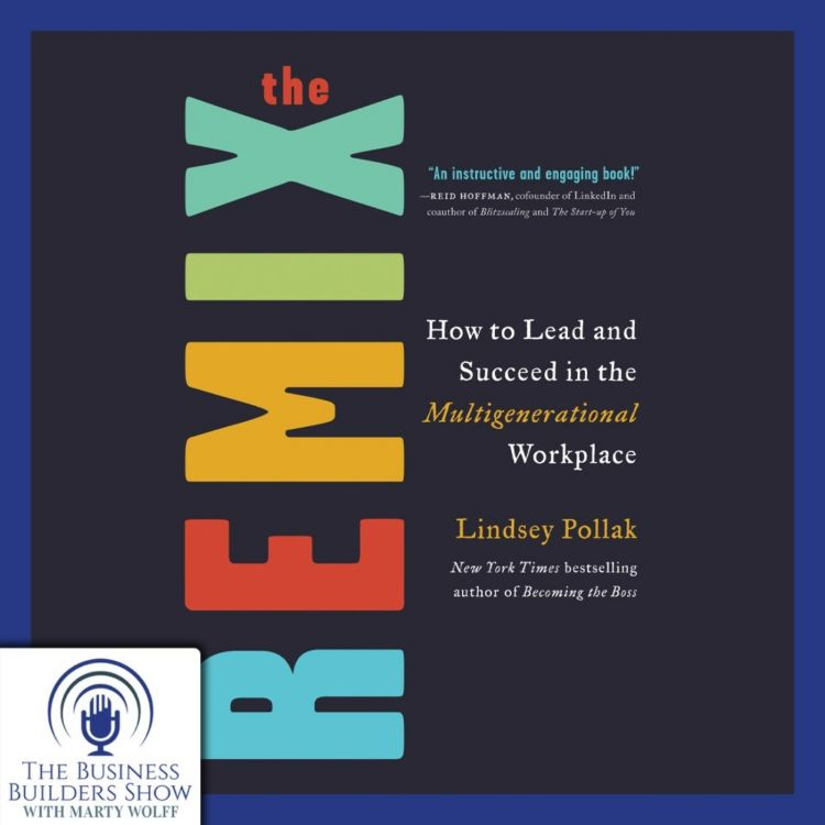 cover art for Remixing the Workplace with Lindsey Pollak