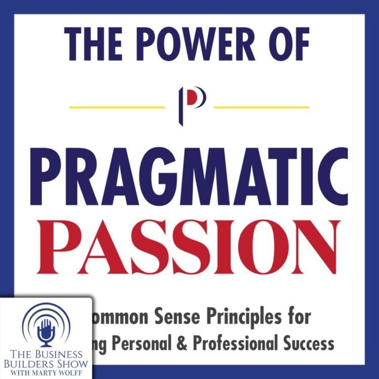 cover art for Part One. Pragmatic Passion with Joe Battista