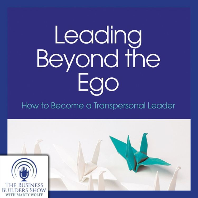 cover art for Leading Beyond the Ego. Danielle Grant Co-Author