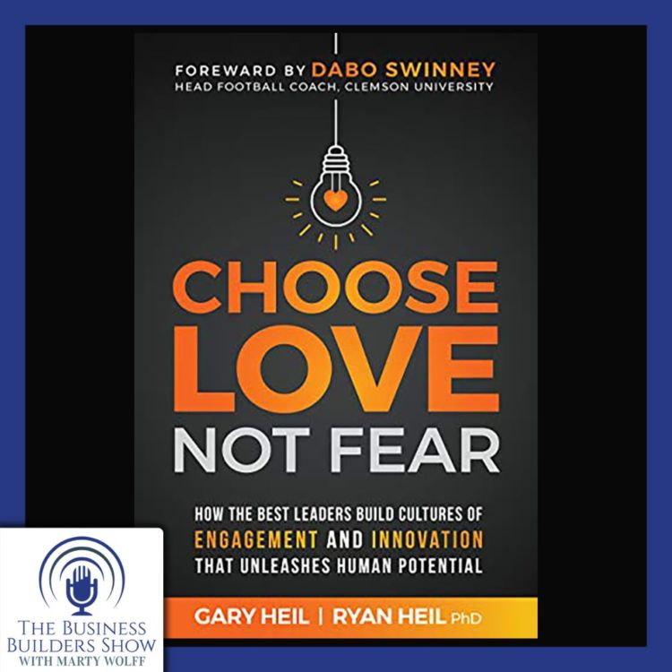 cover art for The Best Leaders Choose Love Not Fear