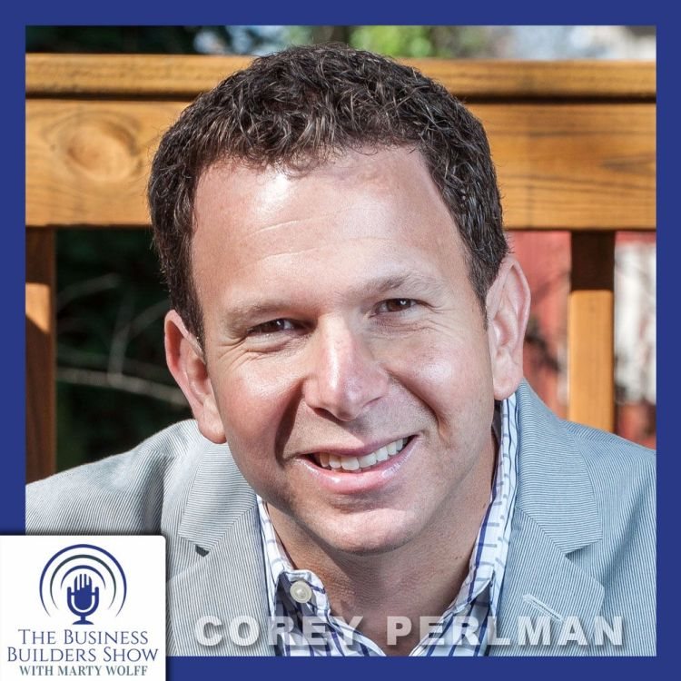cover art for Are You Suffering From Social Media Overload? Relax, here's Corey Perlman