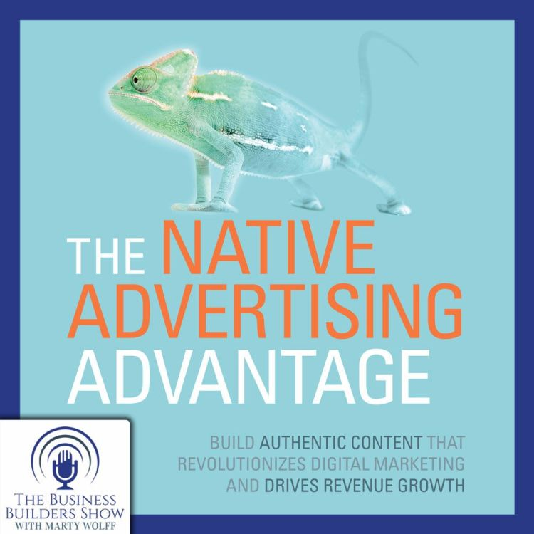 cover art for Native Advertising Advantage with Mike Smith