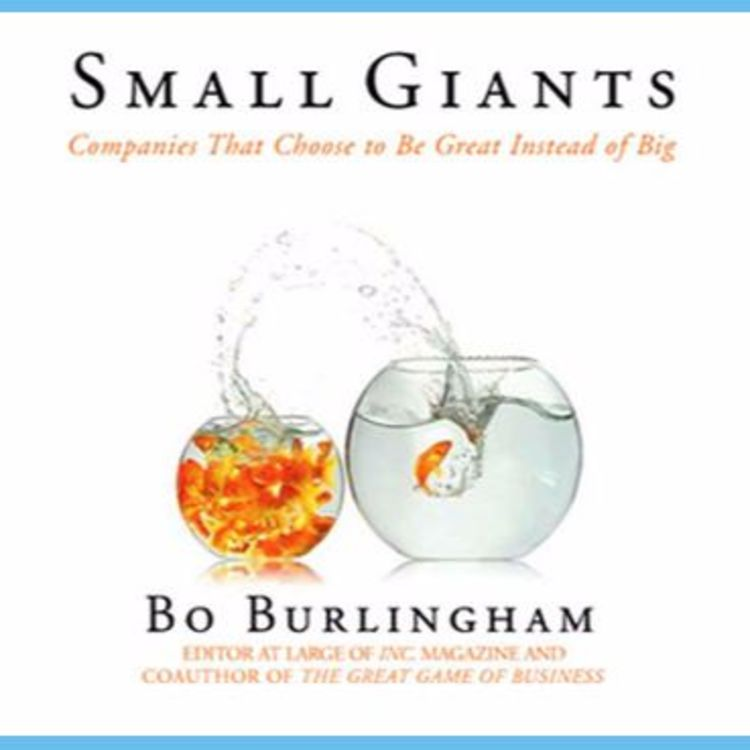 cover art for Bo Burlingham on Being Great Instead of Big