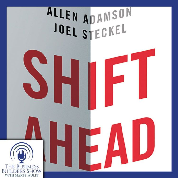 """cover art for """"SHIFT AHEAD"""" with Allen Adamson"""