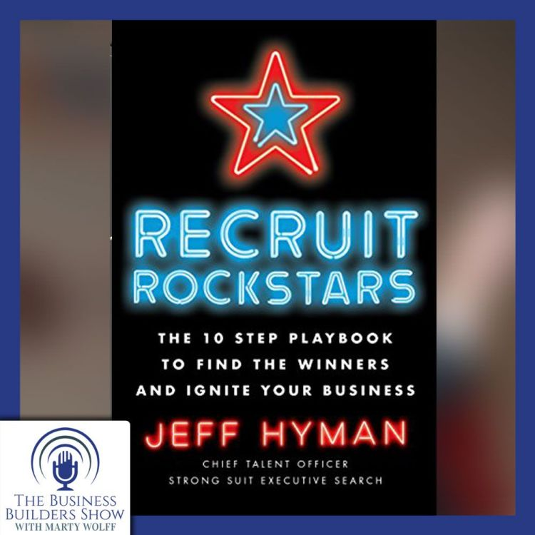 """cover art for """"Recruit Rockstars"""" with Jeff Hyman"""