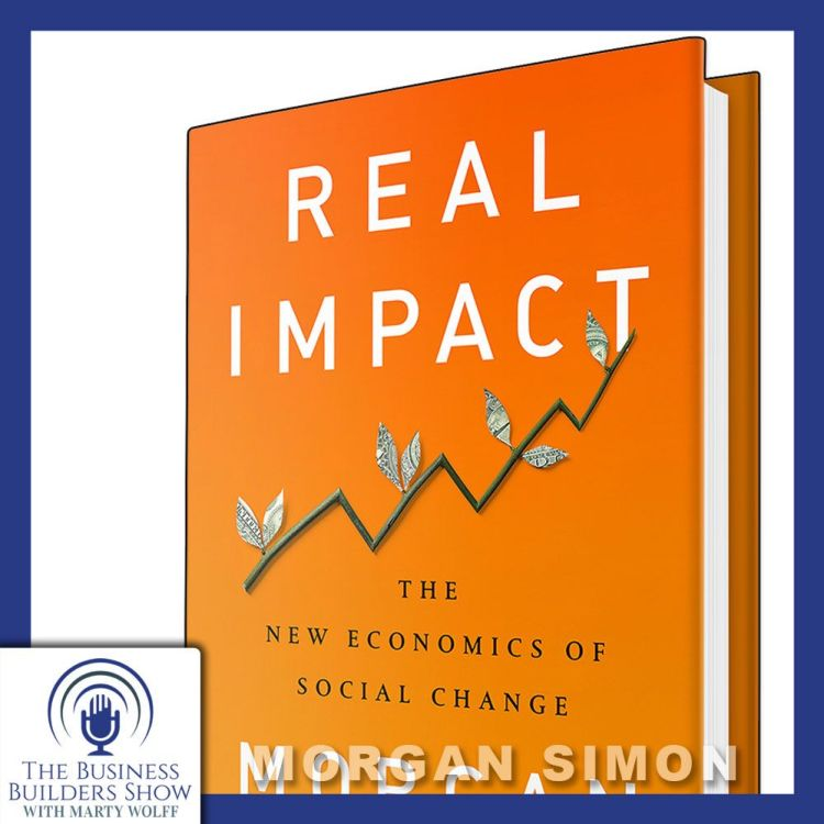 """cover art for """"The New Economics of Social Change"""" with Morgan Simon"""