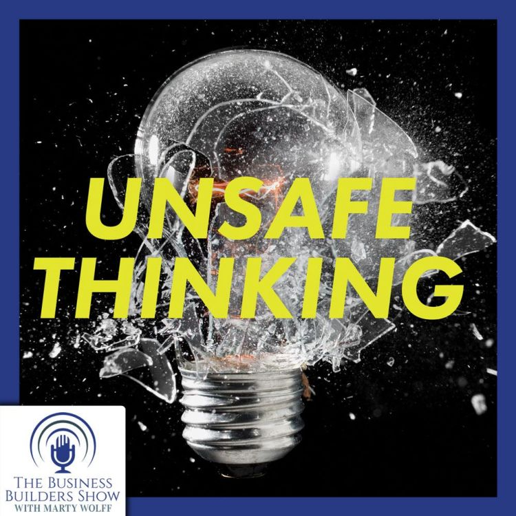 "cover art for Is NOW The Time To Do Some ""Unsafe Thinking?"