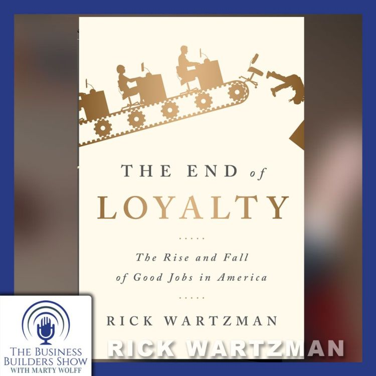 """cover art for """"The End of Loyalty: The Rise and Fall of Good Jobs in America"""""""