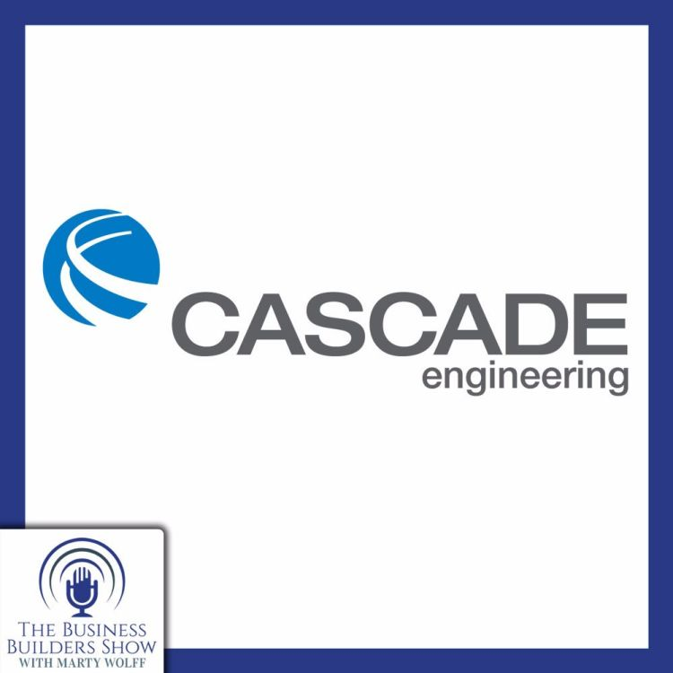 cover art for Cascade Engineering: People, Planet, Profit. This Business Is Improving Our World