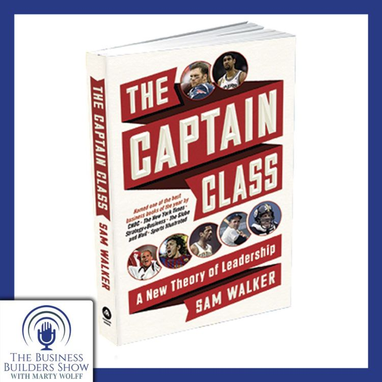 """cover art for """"THE CAPTAIN CLASS"""" by Sam Walker"""